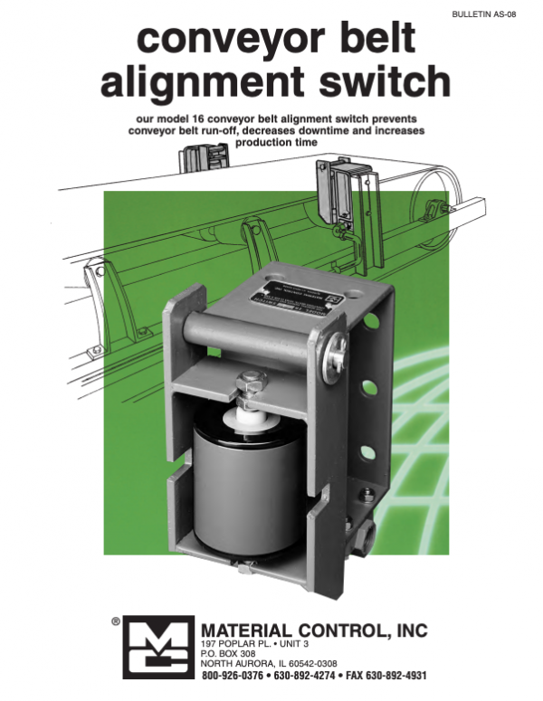 Conveyor belt alignment switch poster reads: our model 16 conveyor belt alignment switch prevents conveyor belt run-off, decreases downtime and increases production time